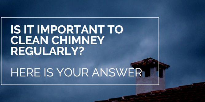 Clean Chimney Regularly