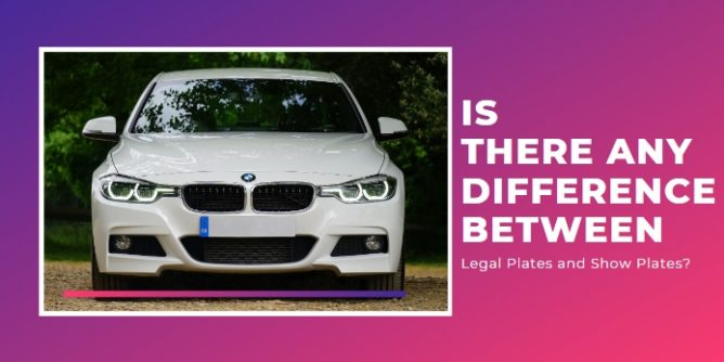 legal plates and show plates
