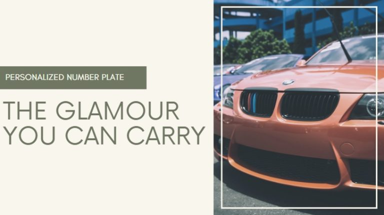 Personalized Number Plate: The Glamour You Can Carry