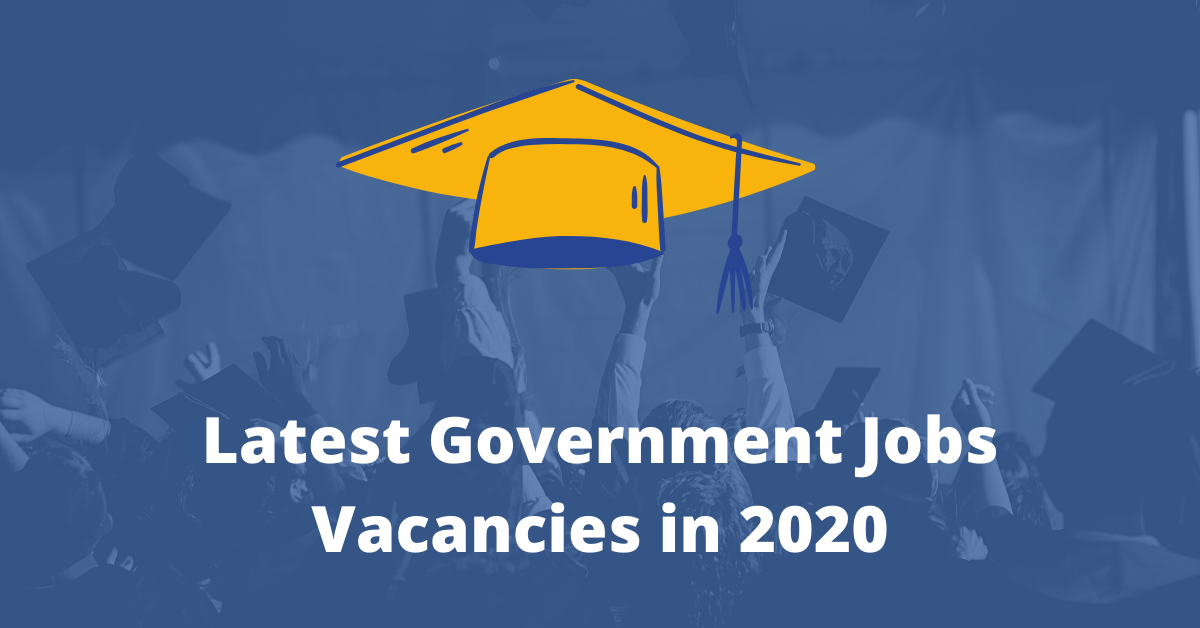 Government Job – Latest Vacancies
