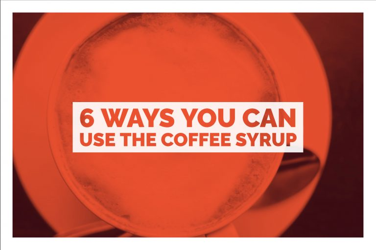 6 Ways You Can Use The Coffee Syrup