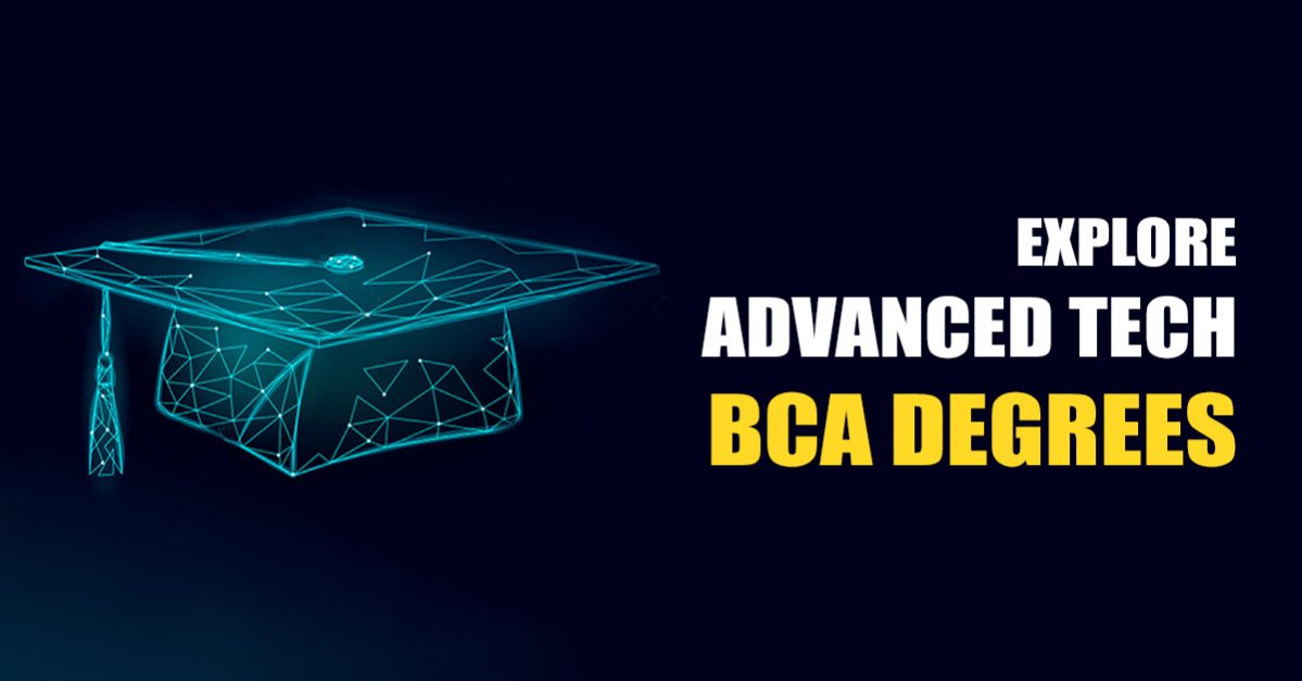 Embrace the future with your BCA degree